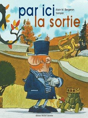 cover image of Par ici la sortie