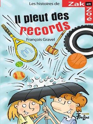 cover image of Il pleut des records