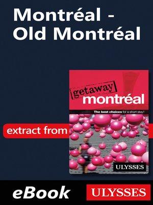 cover image of Montréal--Old Montréal