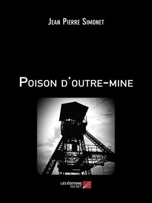 cover image of Poison d'outre-mine