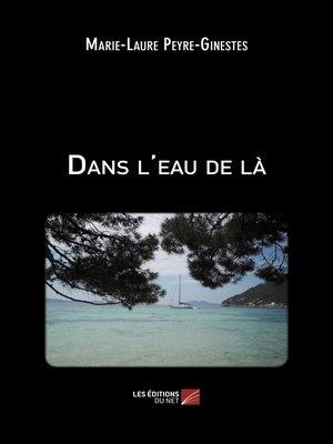 cover image of Dans l'eau de là