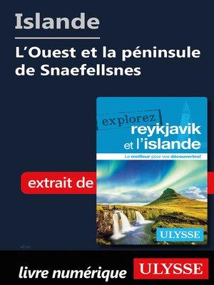 cover image of Islande--L'Ouest et la péninsule de Snaefellsnes