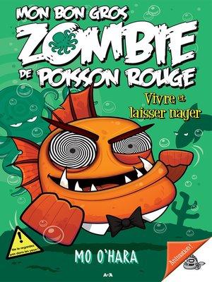cover image of Vivre et laisser nager