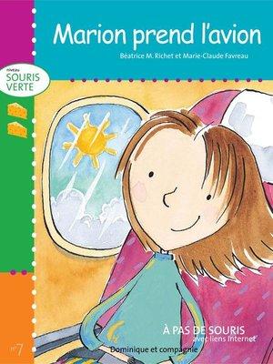 cover image of Marion prend l'avion