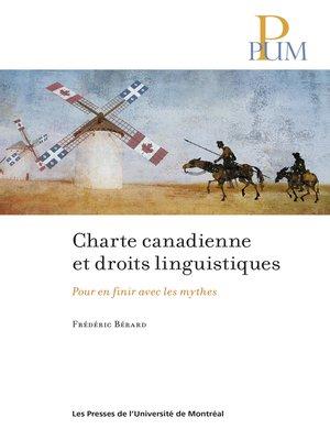cover image of Charte canadienne et droits linguistiques