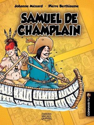 cover image of Connais-tu?--En couleurs 7--Samuel de Champlain