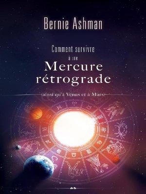 cover image of Comment survivre à une Mercure rétrograde