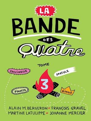 cover image of La Bande des Quatre T. 3