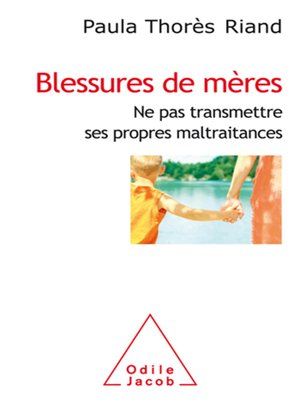 cover image of Blessures de mères