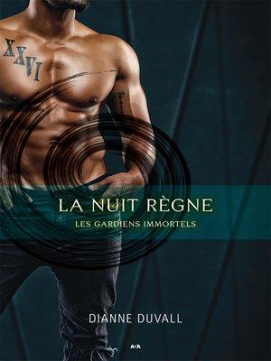 cover image of La nuit règne