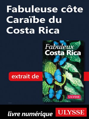 cover image of Fabuleuse côte Caraïbe du Costa Rica