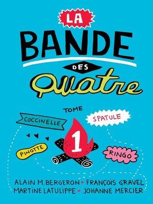 cover image of La Bande des Quatre T. 1
