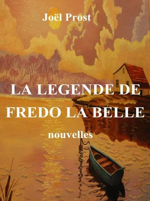 cover image of LA LEGENDE DE FREDO LA BELLE