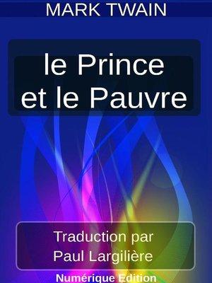 cover image of LE PRINCE ET LE PAUVRE