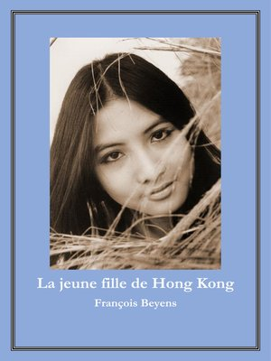 cover image of La jeune fille de Hong Kong