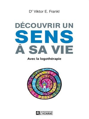 cover image of Découvrir un sens à sa vie