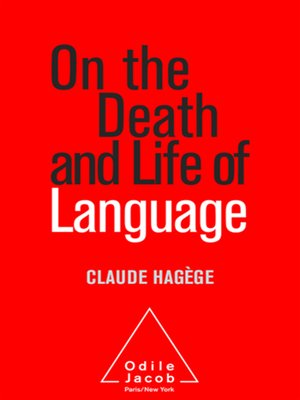 cover image of On the Death and Life of Language