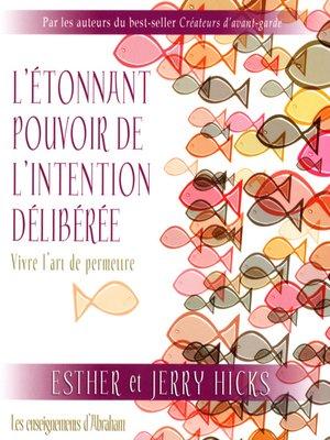 cover image of L'étonnant pouvoir de l'intention délibérée