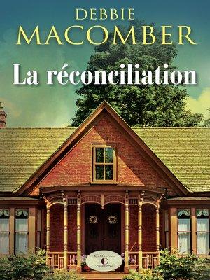cover image of La réconciliation