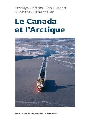 cover image of Le Canada et l'Arctique