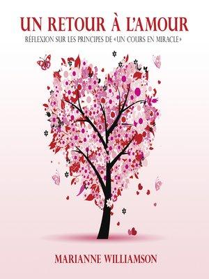 cover image of Un retour à l'amour