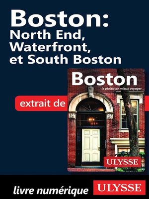 cover image of Boston--North End, Waterfront et South Boston