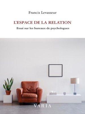 cover image of L'espace de la relation