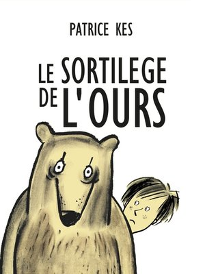 cover image of LE SORTILÈGE DE L'OURS