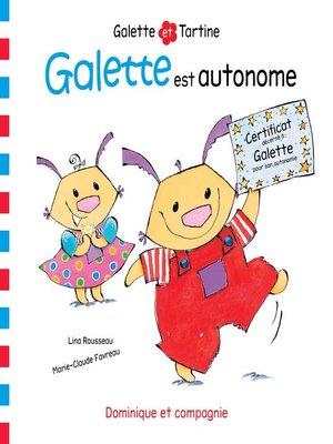 cover image of Galette est autonome