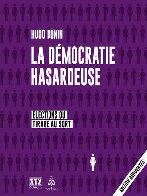 cover image of La démocratie hasardeuse