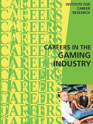 cover image of Careers in the Gaming Industry