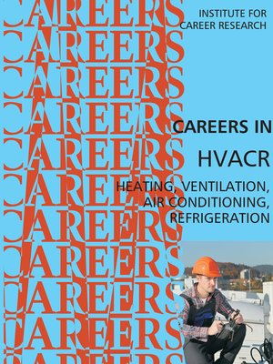 cover image of Careers in HVACR- Heating, Ventilation, Air Conditioning, Refrigeration