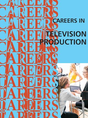 cover image of Careers in Television Production