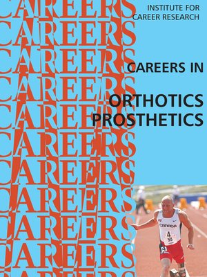 cover image of Careers in Orthotics and Prosthetics