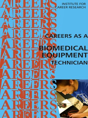 cover image of Career as a Biomedical Equipment Technician