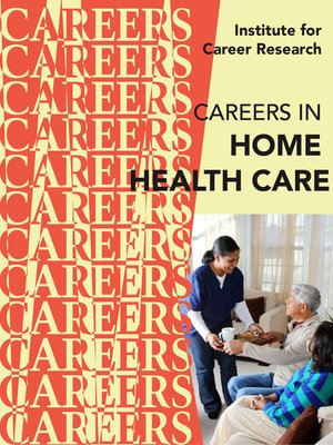 cover image of Careers in Home Health Care
