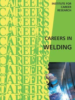 cover image of Career as a Welder, Cutter, Solderer, or Brazer