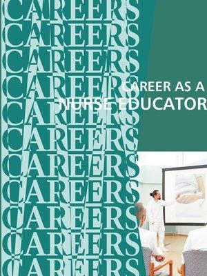 cover image of Career As a Nurse Educator