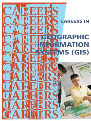 cover image of Careers in Geographic Information Systems (GIS)