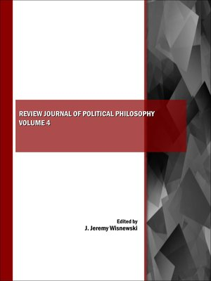 a review of two journals on philosophy About this journal politics, philosophy & economics aims to bring moral, economic and political theory to bear on the analysis, justification and criticism of political and introduction to symposium on contemporary moral and political philosophy thomas christiano may 2018 - issue 2 online publication date: 03- may-2018.