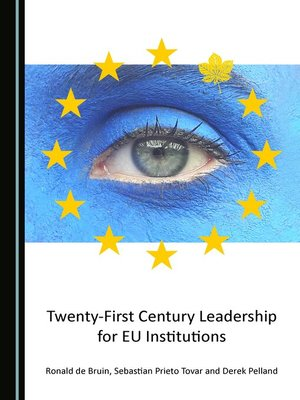 cover image of Twenty-First Century Leadership for EU Institutions