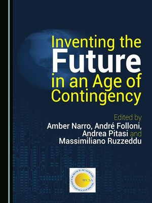 cover image of Inventing the Future in an Age of Contingency