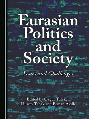 cover image of Eurasian Politics and Society