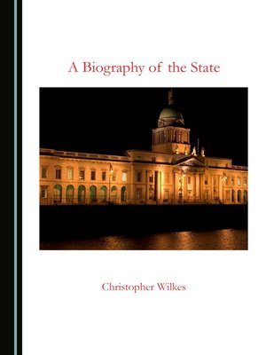 cover image of A Biography of the State