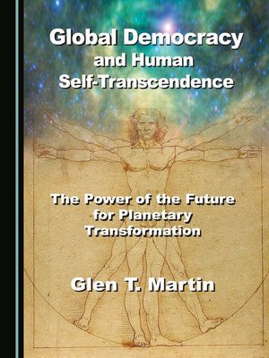cover image of Global Democracy and Human Self-Transcendence