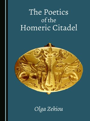 cover image of The Poetics of the Homeric Citadel