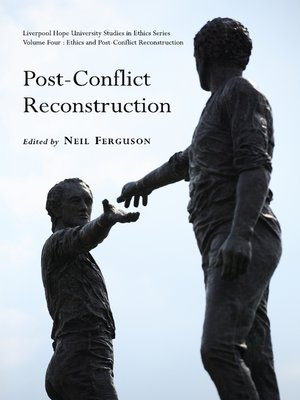 post conflict reconstruction and the resurgence