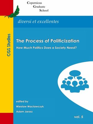cover image of The Process of Politicization
