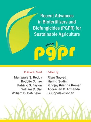 cover image of Recent Advances in Biofertilizers and Biofungicides (PGPR) for Sustainable Agriculture