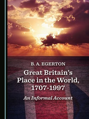 cover image of Great Britain's Place in the World, 1707-1997